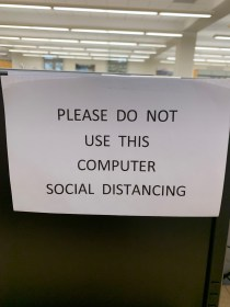 signs on the computer: Please do not use this computer social distancing