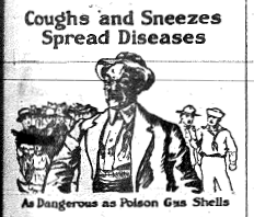 "Cartoon of a man next to sailors with caption: ""Coughs and Sneezes Spread Diseases as dangerous as poison gas shells."