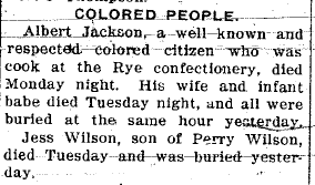 "Text: ""Colored People"" and followed by a description of an obituary for an African American man named Albert Jackson who was buried along with his family"