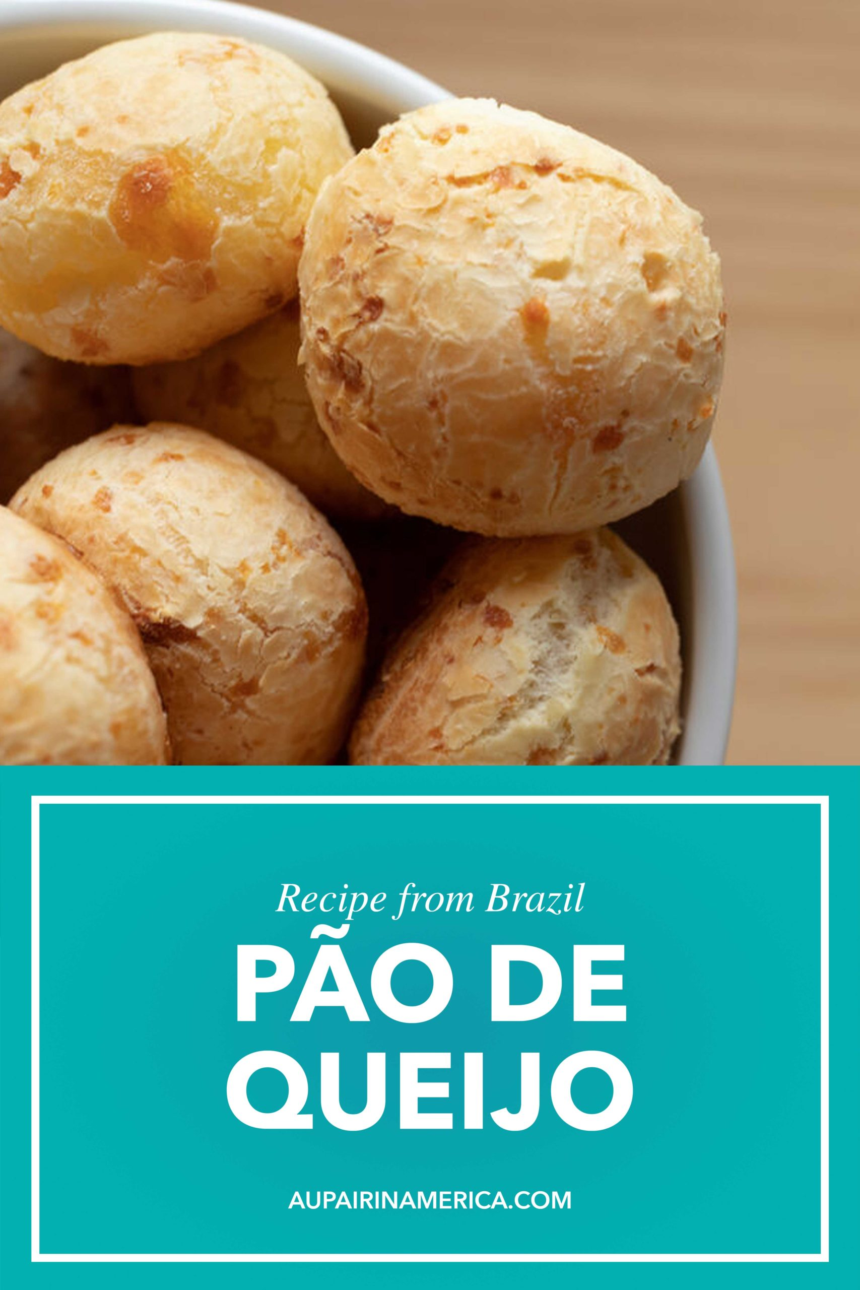 Pão de Queijo from Brazil | Au Pair in America