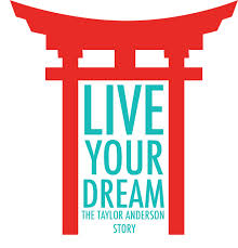"Poster for ""Living Your Dream: The Taylor Anderson Story"""