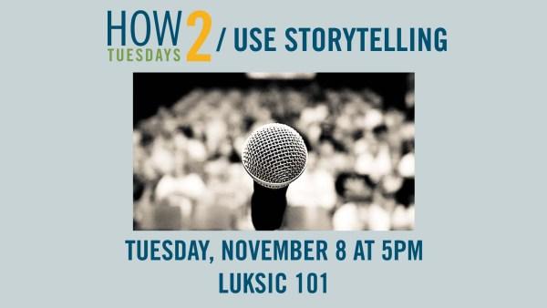 How 2 Use Storytelling