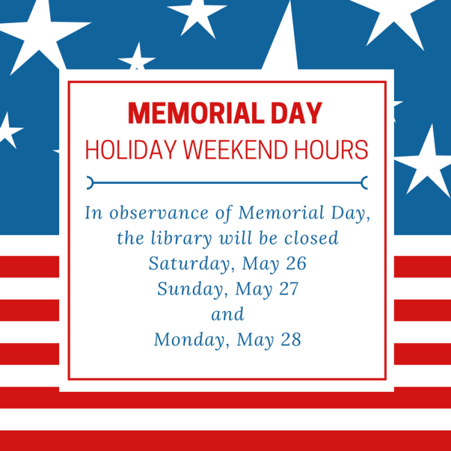 Memorial Day holiday weekend hours