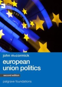 European Union politics / John McCormick