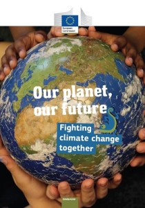Our planet, our future: fighting climate change together / European Commission