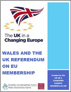 Wales and the UK referendum on EU membership / Wales Governance Centre