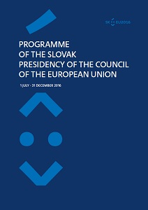 Programme of the Slovak Presidency of the Council of the European Union / Slovakia: Ministry of Foreign and European Affairs