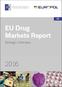 EU drug markets report 2016 / European Monitoring Centre for Drugs and Drug Addiction
