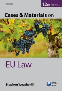 Cases and materials on EU law / Stephen Weatherill