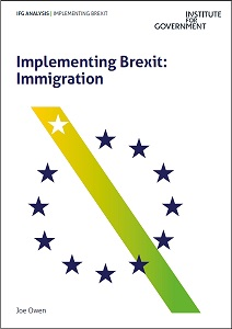 Implementing Brexit : immigration / Institute for Government