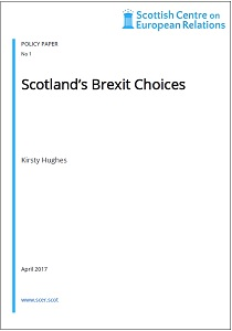 Scotland's Brexit choices / Scottish Centre on European Relations