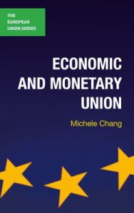 Economic and monetary union / Michele Chang