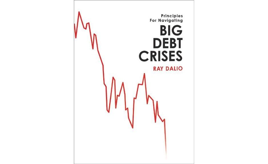 Book Review: Principles for Navigating Big Debt Crises | CFA