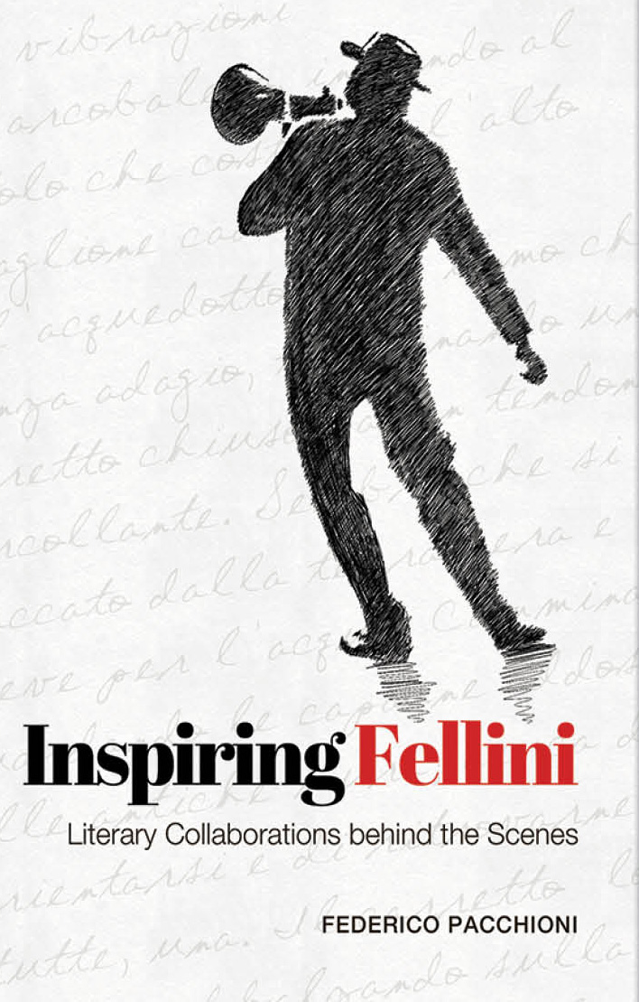 Inspiring Fellini: Literary Collaborations Behind the