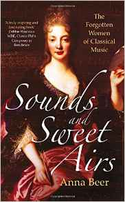 Sounds, Sweet Airs, Anna Beer