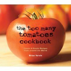 Too Many Tomatoes Cookbook