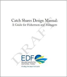 We Seek Your Expertise; EDF Releases Catch Shares Design