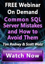 Common SQL Server Mistakes Webinar