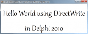 Delphi 2010 Hello World DirectWrite sample app
