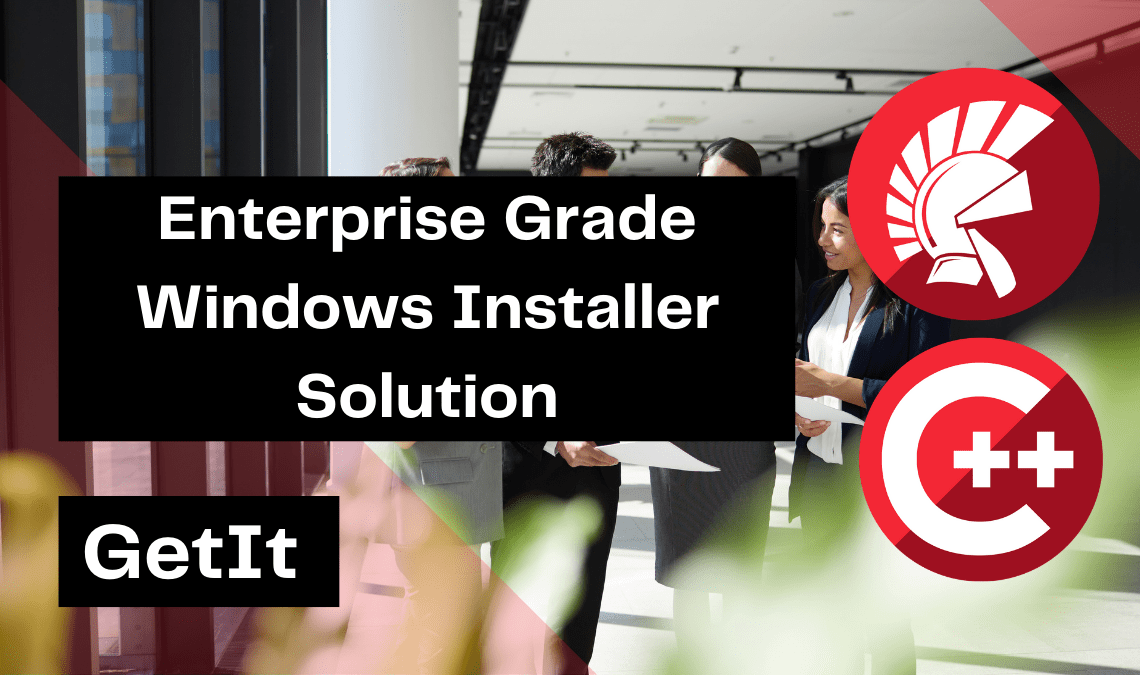enterprise-grade-windows-installer-solution