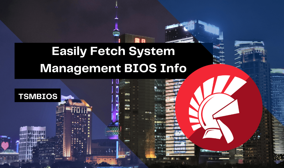 easily-fetch-system-management-bios-info