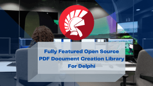 fully-featured-open-source-pdf-document-creation-library-for-delphi