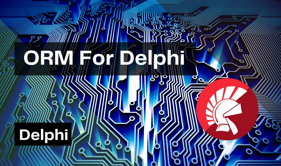 orm-for-delphi