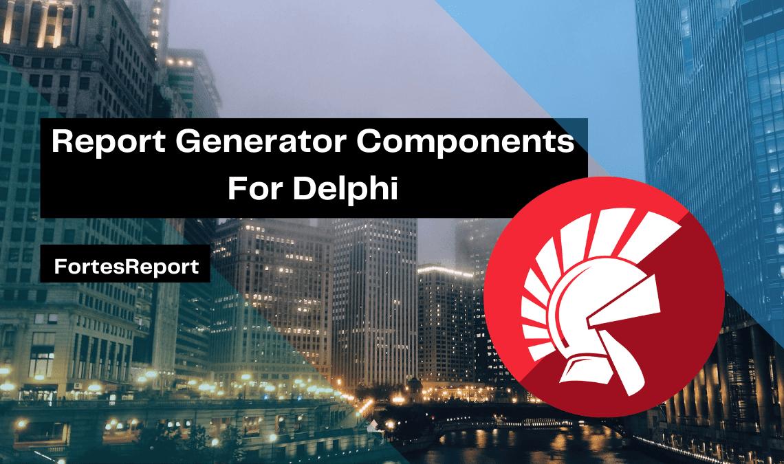 report-generator-components-for-delphi
