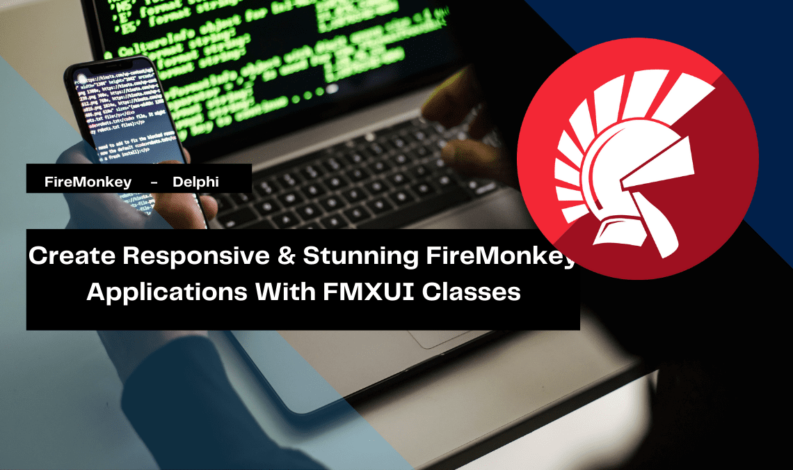 create-responsive-stunning-firemonkey-applications-with-fmxui-classes