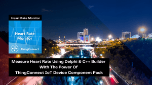 measure-heart-rate-using-delphi-c-builder-with-the-power-of-thingconnect-iot-device-component-pack