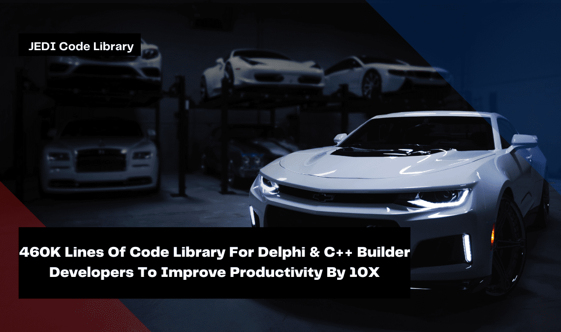 460k-lines-of-code-library-for-delphi-c-builder-developers-to-improve-productivity-by-10x