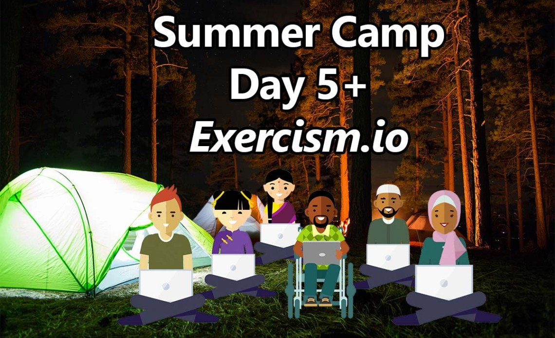 summer-camp-day-5-exercism