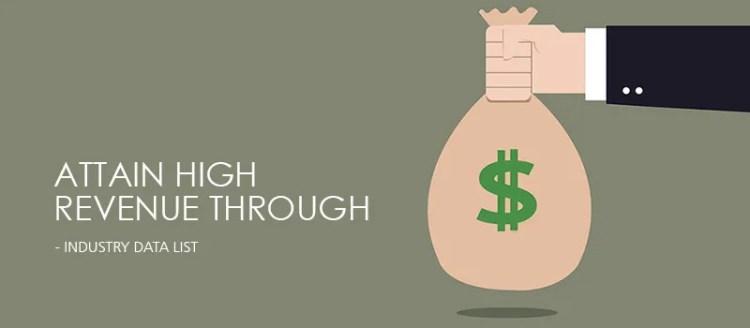 Attain high revenue through Industry Data List