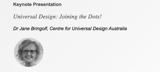 Jane Bringolf, Keynote Presentation, Universal Design: Joining the Dots!