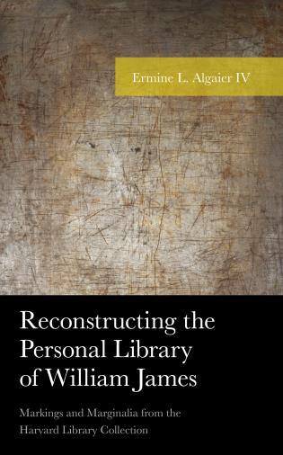 An image of the cover of Reconstructing the Personal Library of William James