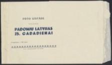 Padomju Latvijas 25. Gadadienai : Foto izstāde veltita. Tematika fotovystavki. Davis Center for Russian and Eurasian Studies Collection, Fung Library, Harvard University. (seq. 1)