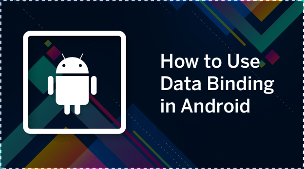 How to Use data Binding in Android