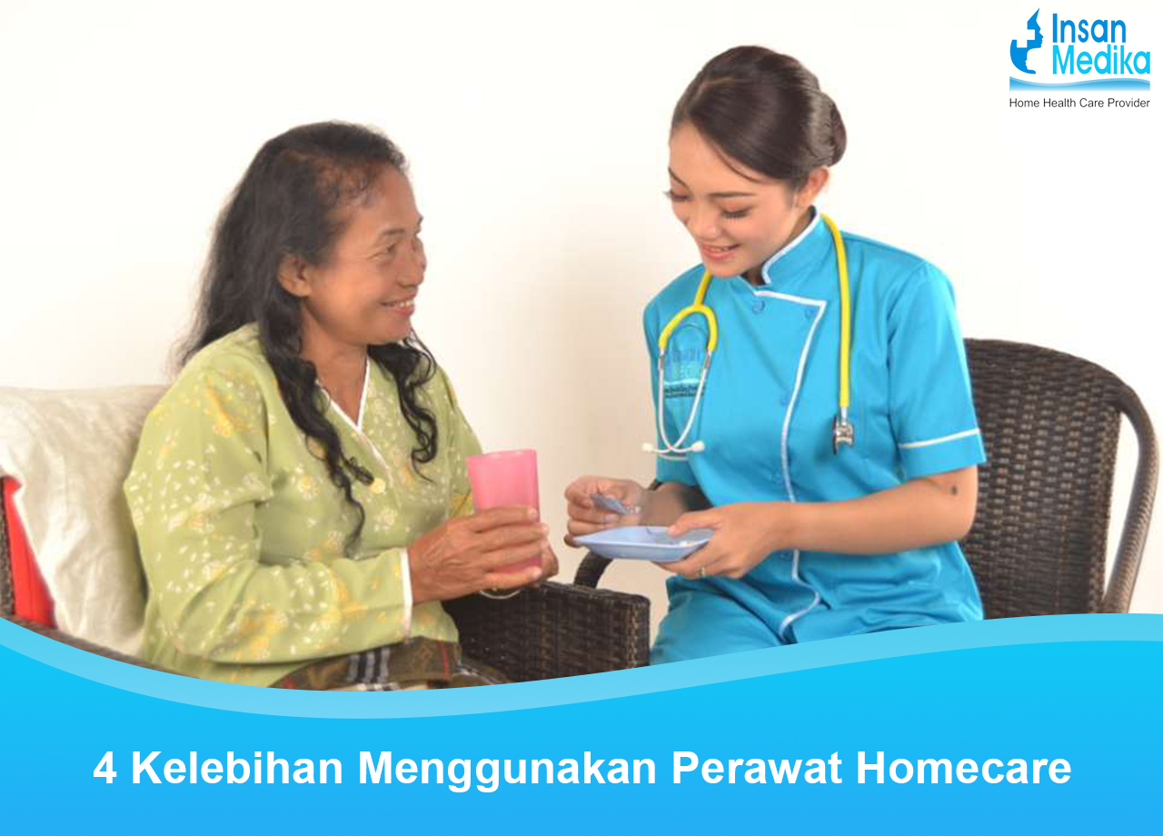 4 Kelebihan Menggunakan Homecare