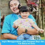 Ingin Menggunakan Jasa Perawat Bayi dan Anak? Yuk Baca Ini Dulu