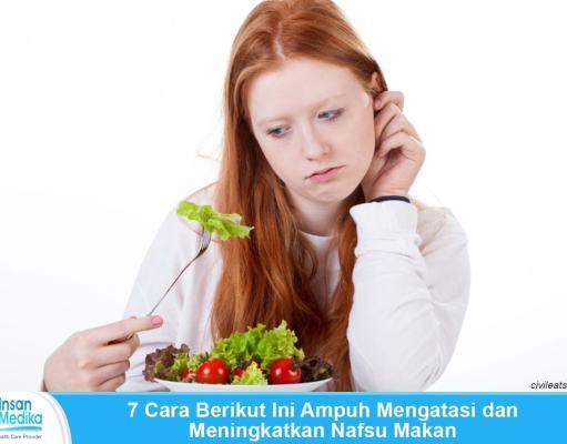Cara tepat Menambah nafsu makan