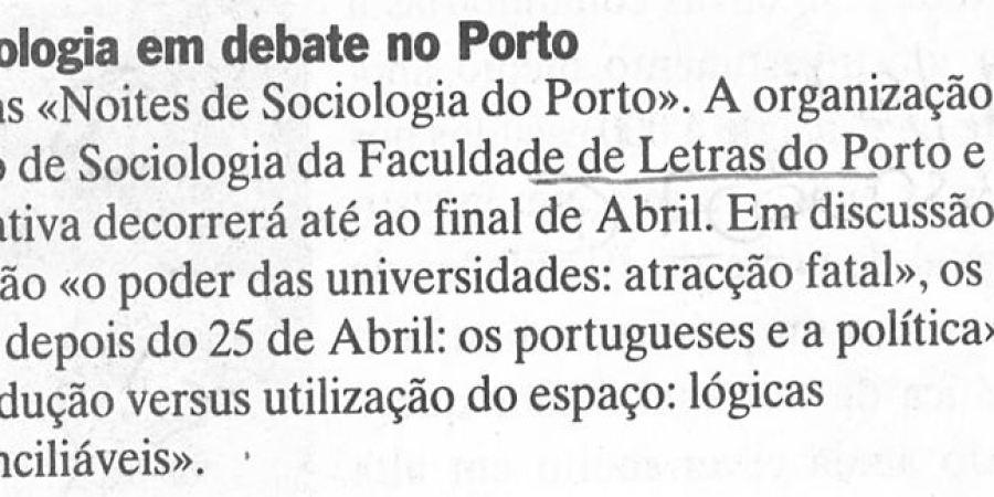 "(342) ""Sociologia em debate no Porto"" - 1996 04 15 DEconomico ...-30r"
