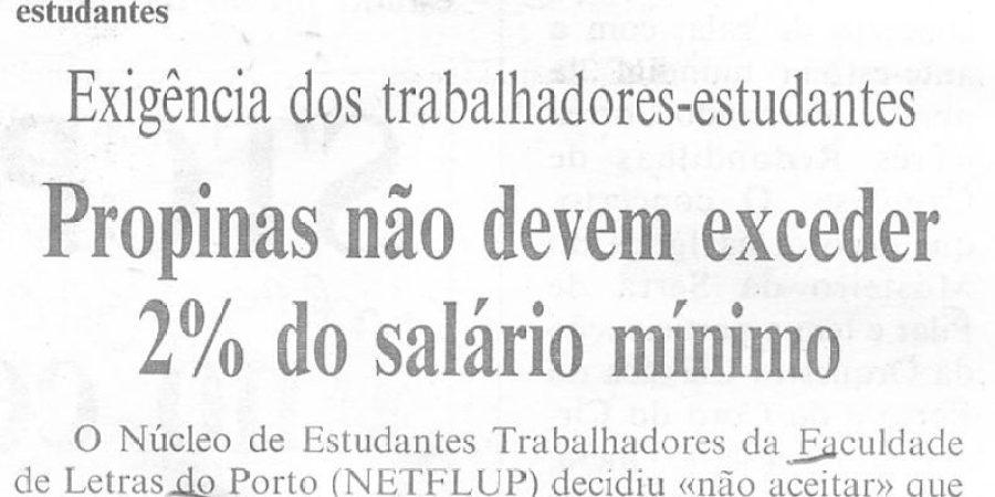 """(318) """"Propinas não devem exceder 2% do salário mínimo"""" - 1996 06 05 CPorto ...-210r"""