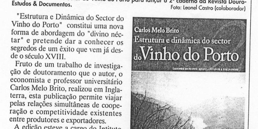 """(247) """"Uma visão económica sobre o Vinho do Porto"""" - 1997 08 16 JNoticias ...250r"""