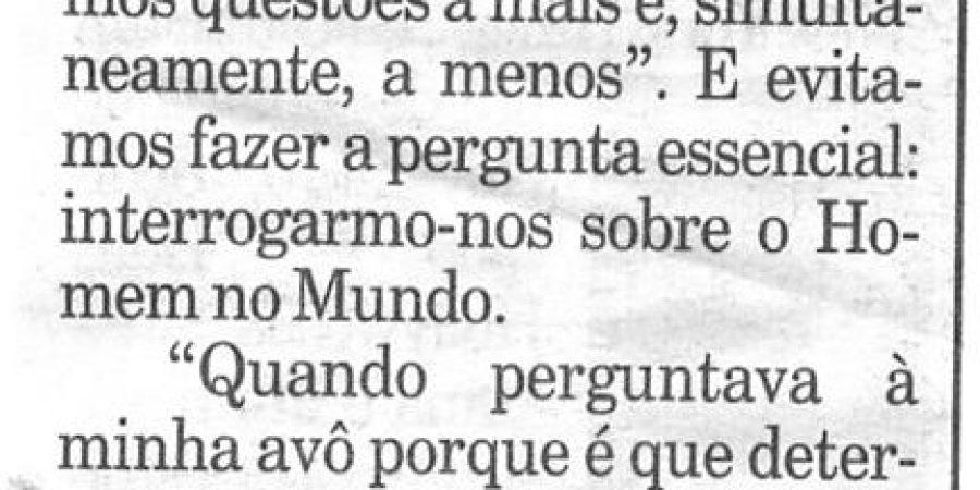 """(232) """"Um homem questiona o mundo"""" - 1997 12 05 Publico ...-160r"""
