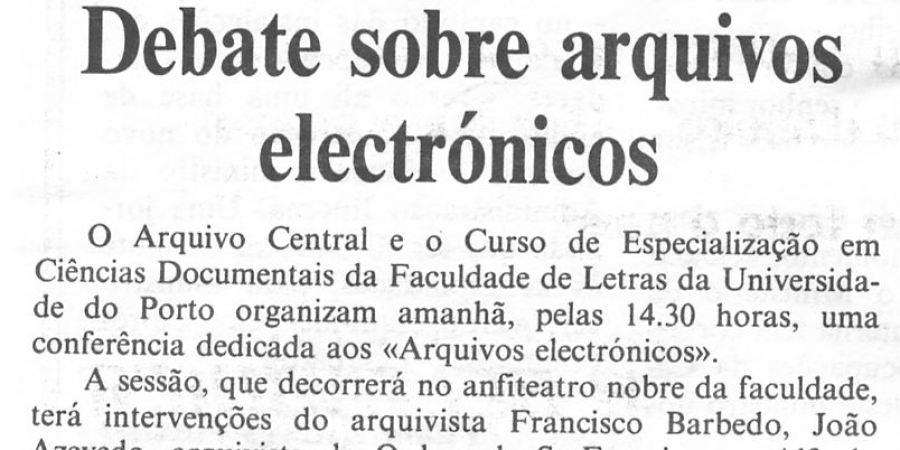 """(222) """"Debate sobre arquivos eletrónicos"""" - 1998 04 01 CPorto ...-50r"""