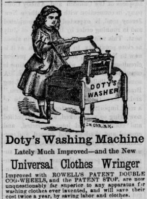 "Partial advertisement for a clothes wringer showing a woman with a ""washing machine"" labeled ""Doty's Washer."" Text below refers to a new ""Universal Clothes Ringer"""