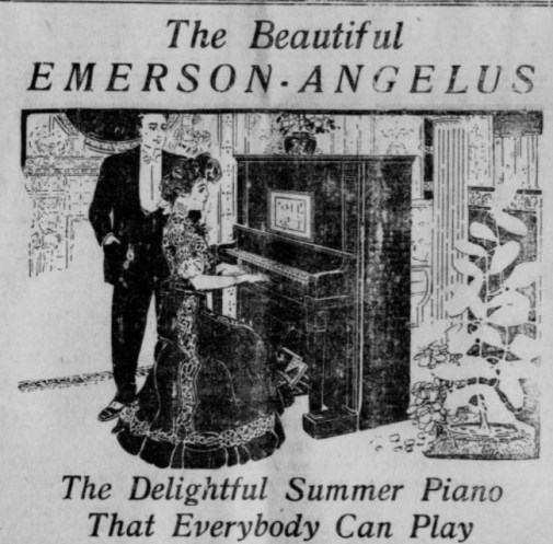 "Advertisement for ""The Beautiful Emerson Angelus"" ""The Delightful Summer Piano that Everybody Can Play"" and features a woman playing an upright piano, with a man standing next to her."
