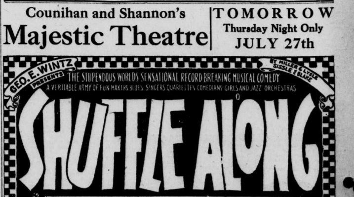 """Advertisement for the show """"Shuffle Along"""" at Majestic Theatre."""
