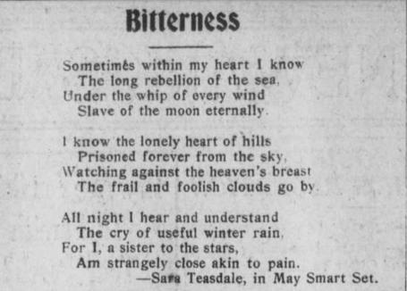 "Poem, ""Bitterness"" written by Sara Teasdale."