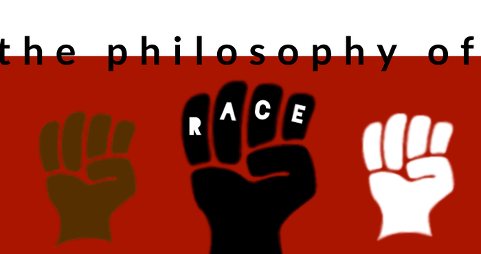 The Philosophy of Race